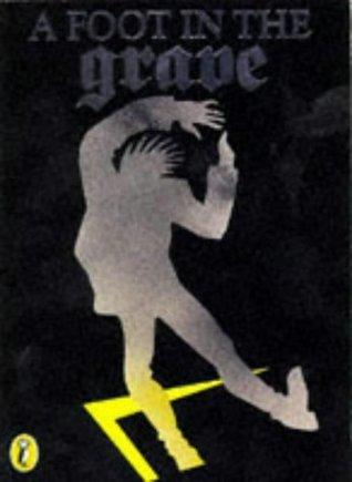 A Foot in the Grave by Jan Pieńkowski, Joan Aiken