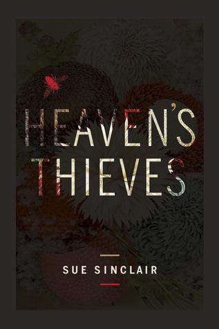 Heaven's Thieves by Sue Sinclair