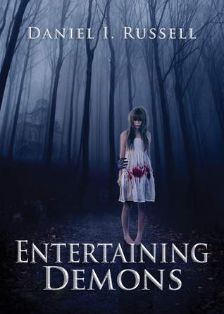 Entertaining Demons by D. I. Russell