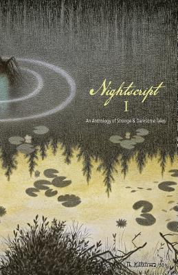 Nightscript Volume 1 by C. M. Muller