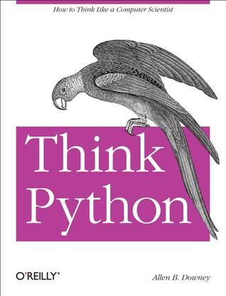 Think Python by Allen B. Downey