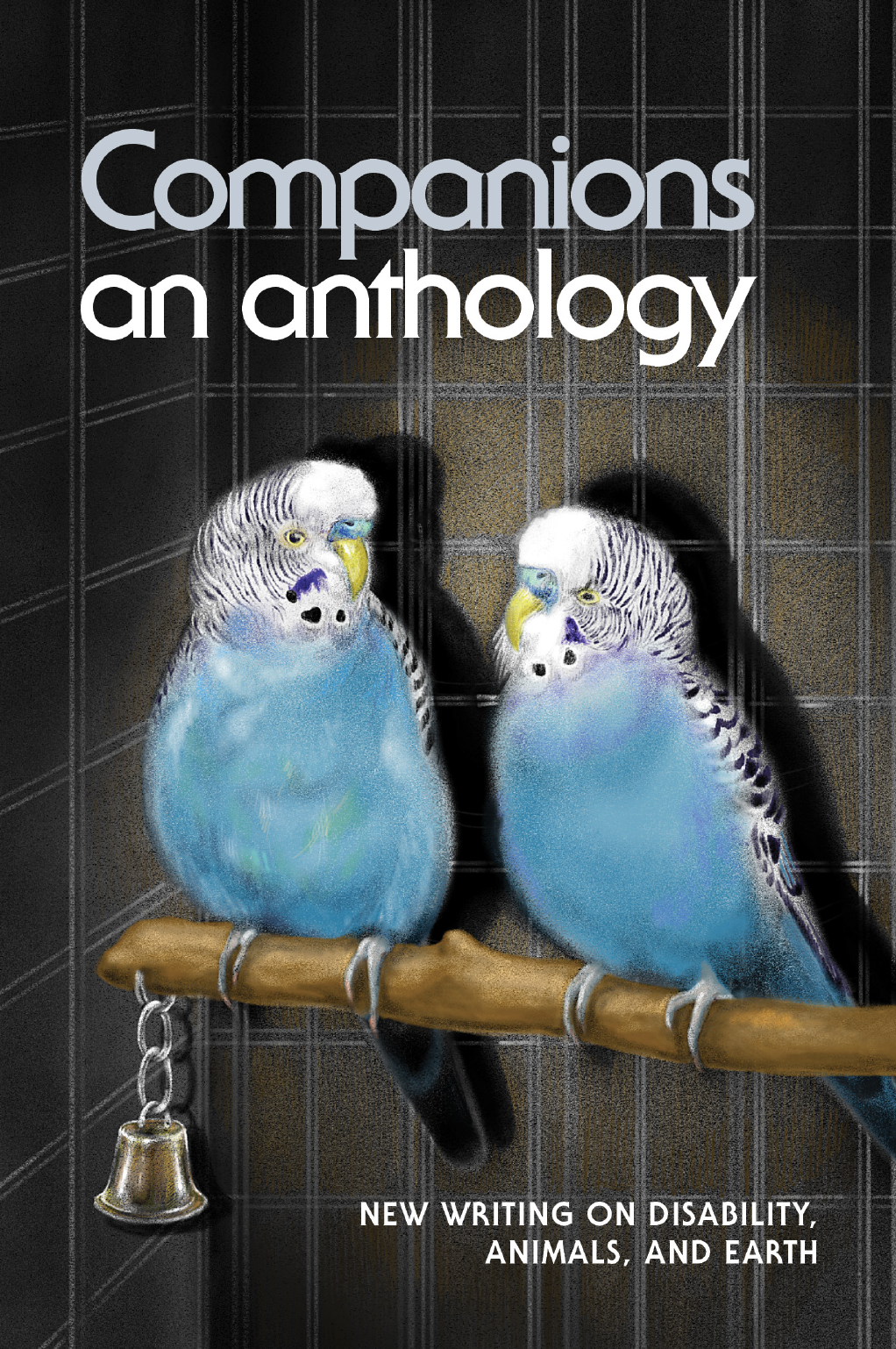 Companions & Earthbound: A paired anthology of new disability writing by Olivia Dreisinger