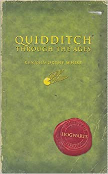 Quidditch Through the Ages by J.K. Rowling, Kennilworthy Whisp