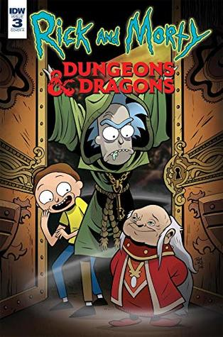 Rick and Morty vs. Dungeons & Dragons #3 by Patrick Rothfuss, Troy Little, Jim Zub
