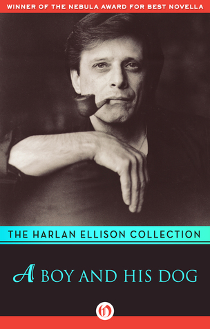 A Boy and His Dog by Harlan Ellison