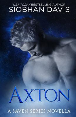 Axton: A Saven Series Optional Novella #4.5 by Siobhan Davis