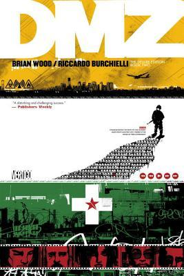 DMZ The Deluxe Edition Book Two by Brian Wood, Riccardo Burchielli