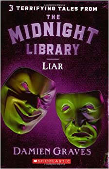 Liar by Damien Graves, Nick Shadow