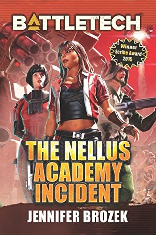 Battletech: The Nellus Academy Incident by Jennifer Brozek