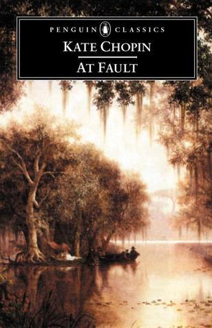 At Fault by Bernard Koloski, Kate Chopin