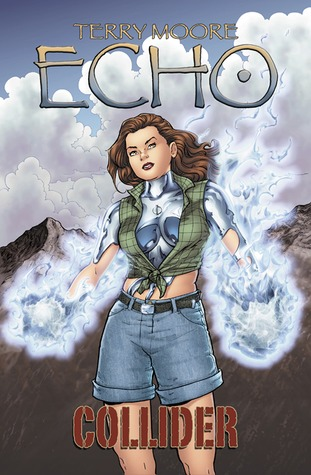 Echo: Collider by Terry Moore