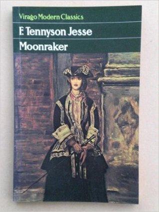 Moonraker by Bob Leeson, F. Tennyson Jesse