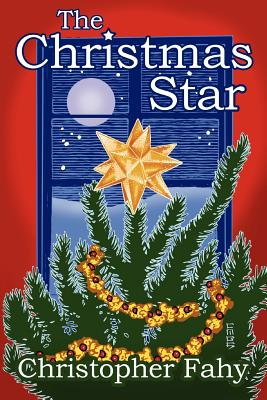 The Christmas Star by Christopher Fahy