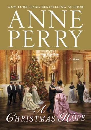 A Christmas Hope by Anne Perry