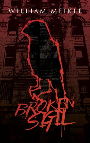 Broken Sigil by William Meikle