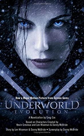 Underworld: Evolution by Greg Cox, Kevin Grevioux, Danny McBride, Len Wiseman