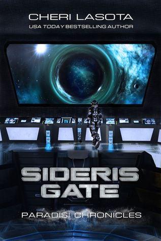 Sideris Gate: The Paradisi Chronicles by Cheri Lasota