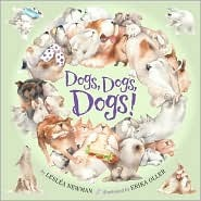 Dogs, Dogs, Dogs! by Lesléa Newman, Erika Oller