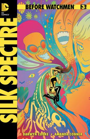Before Watchmen: Silk Spectre #3 by John Higgins, Amanda Conner, Darwyn Cooke