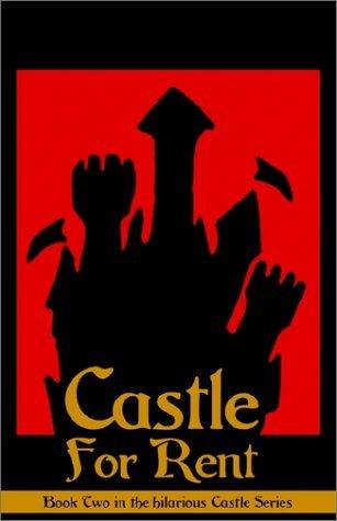 Castle for Rent by John DeChancie