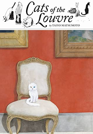 Cats of the Louvre by Taiyo Matsumoto