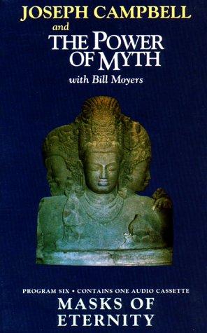 Masks of Eternity: Power of Myth 6 by Joseph Campbell, Bill Moyers