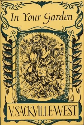 In Your Garden by Vita Sackville-West