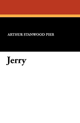 Jerry by Arthur Stanwood Pier