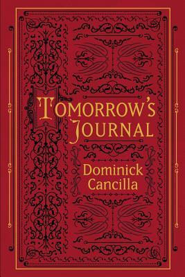 Tomorrow's Journal by Dominick Cancilla