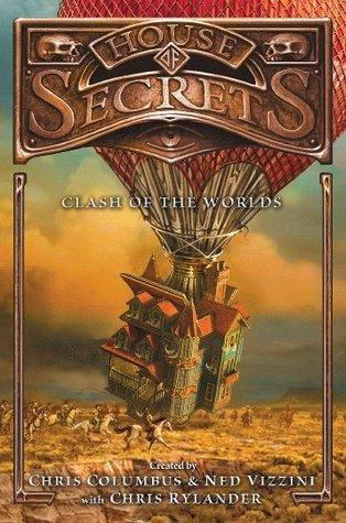Clash of the Worlds by Chris Rylander, Ned Vizzini, Chris Columbus