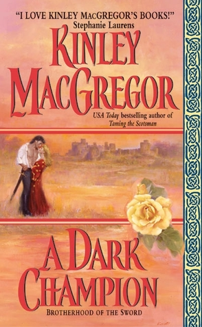 A Dark Champion by Kinley MacGregor