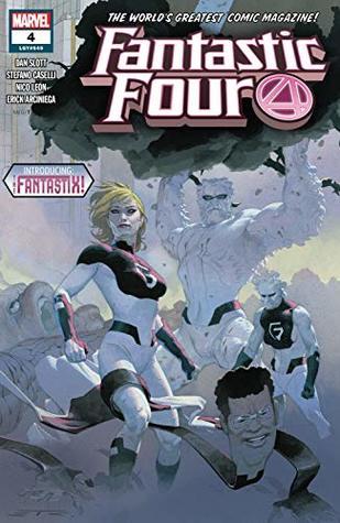 Fantastic Four (2018-) #4 by Dan Slott, Stefano Caselli, Esad Ribić