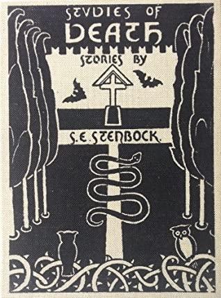 Studies Of Death by David Tibet, Count Stenbock