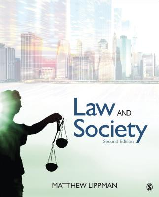 Law and Society by Matthew Lippman