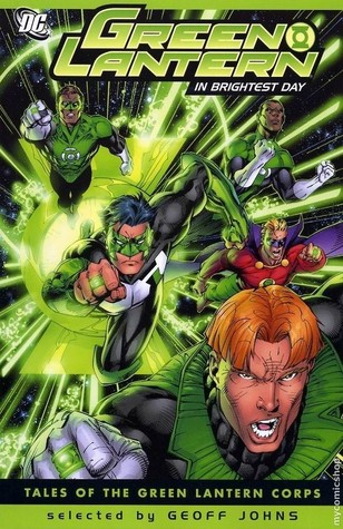 Green Lantern: In Brightest Day by John Broome, Gil Kane, Alan Moore, Geoff Johns, Dave Gibbons, Ron Marz