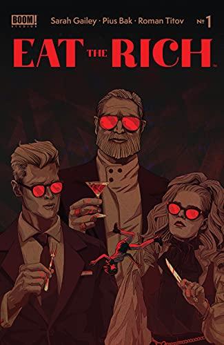 Eat the Rich #1 by Pius Bak, Sarah Gailey