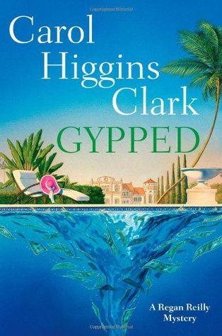 Gypped by Carol Higgins Clark