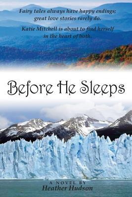 Before He Sleeps by Heather Hudson