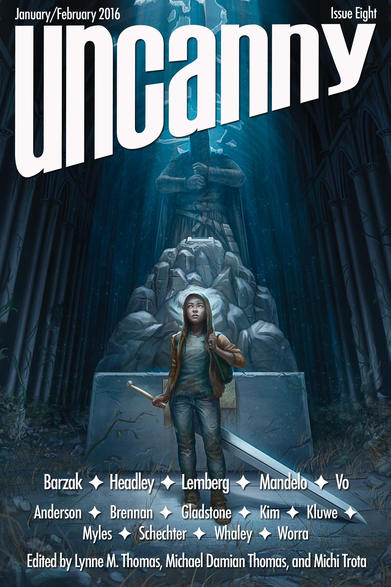 Uncanny Magazine Issue 8: January/February 2016 by Michael Damian Thomas, Lynne M. Thomas, Michi Trota