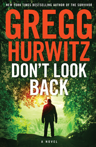 Don't Look Back by Gregg Andrew Hurwitz