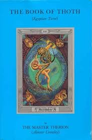 The Book of Thoth by Aleister Crowley, Frieda Harris