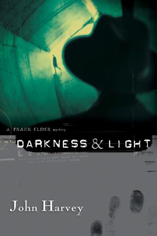Darkness & Light by Otto Penzler, John Harvey