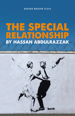 The Special Relationship by Hassan Abdulrazzak