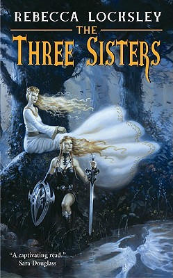 The Three Sisters by Jane Routley, Rebecca Locksley