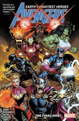 Avengers by Jason Aaron, Vol. 1: The Final Host by David Marquez, Jason Aaron, Ed McGuiness, Ed McGuinness, Sara Pichelli, Andrea Sorrentino