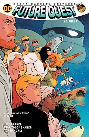 Future Quest, Vol. 2 by Steve Lieber, Ariel Olivetti, Jeff Parker, Evan Doc Shaner, Ron Randall