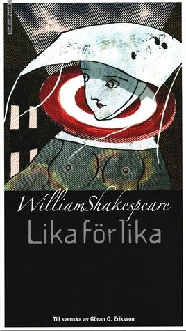 Lika för lika by Göran O. Eriksson, William Shakespeare