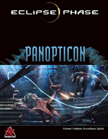 Eclipse Phase Panopticon Vol I by Jack Graham, Rob Boyle, Nathaniel Dean, Brian Cross, Adam Jury