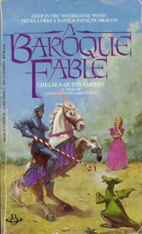 A Baroque Fable by Chelsea Quinn Yarbro