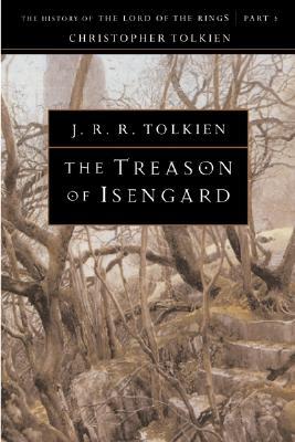 The Treason of Isengard, Volume 7 by J. R. R. Tolkien